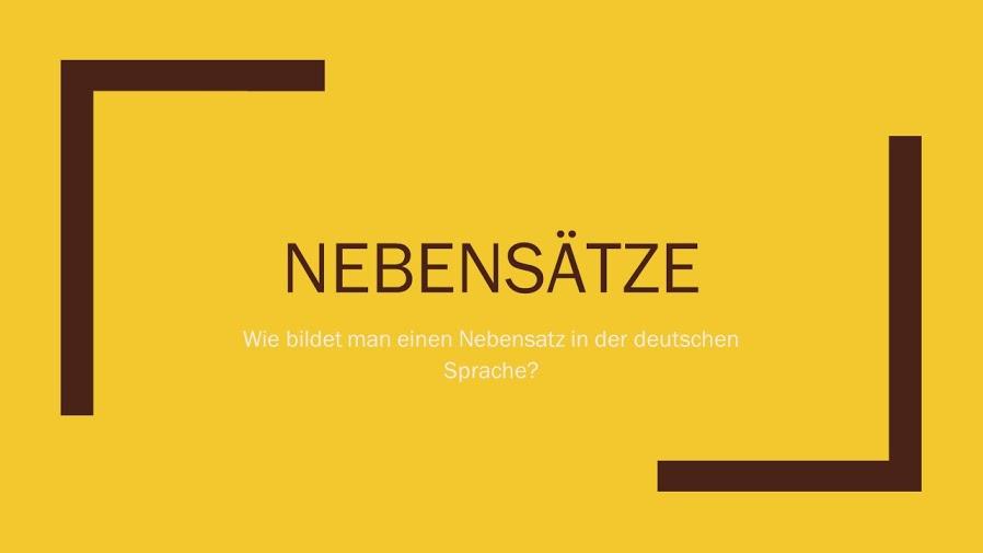 Wie bildet man einen richtigen Satz in der deutschen Sprache_Nebensätze
