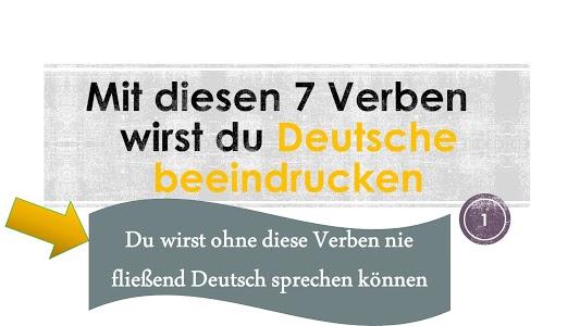 Wichtige Ausdrücke Mit diesen 7 Verben wirst du Deutsche beeindrucken