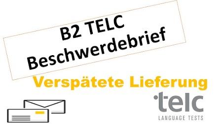Beschwerdebrief   über eine verspätete Lieferung Prüfung Telc B2